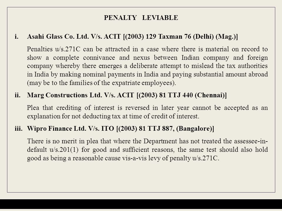 PENALTY LEVIABLE Asahi Glass Co. Ltd. V/s. ACIT [(2003) 129 Taxman 76 (Delhi) (Mag.)]